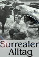 Surrealer Alltag